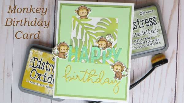 Monkey Birthday Card Tutorial