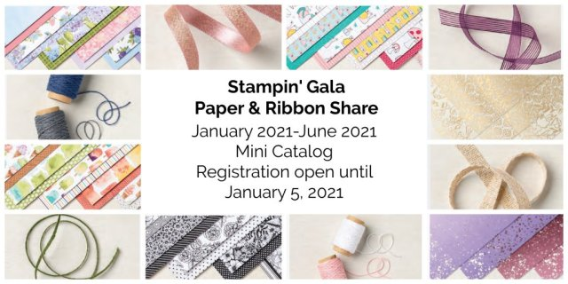 January - June 2021 Paper & Ribbon Share. #Stampin' Up, #Stampin' Gala, #Patterned Paper, #Ribbon, #Designer Series Paper