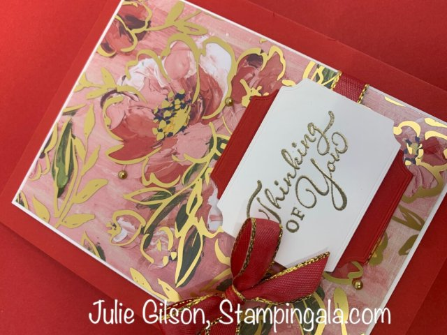 Thinking of You Card created with the Fine Art Floral DSP & the Golden Garden DSP.  #Stampin' Up, #Stampin' Gala, #Simple Sunday, #Handmade Cards, #Paper Crafts, #Art Gallery Bundle