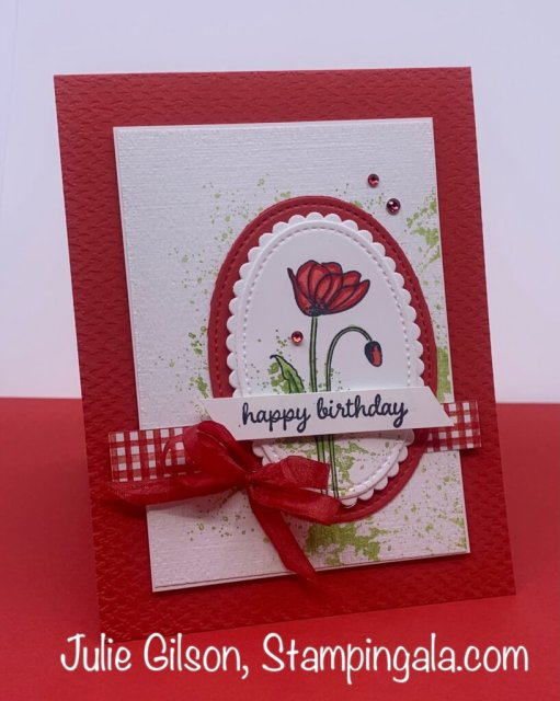 Greeting Card created with Stampin' Up's Painted Poppies stamp set for Makeover Monday.  #Stampin' Up, #Stampin' Gala, #Julie Gilson, #Handmade cards, #Simple Sunday, #Makeover Monday