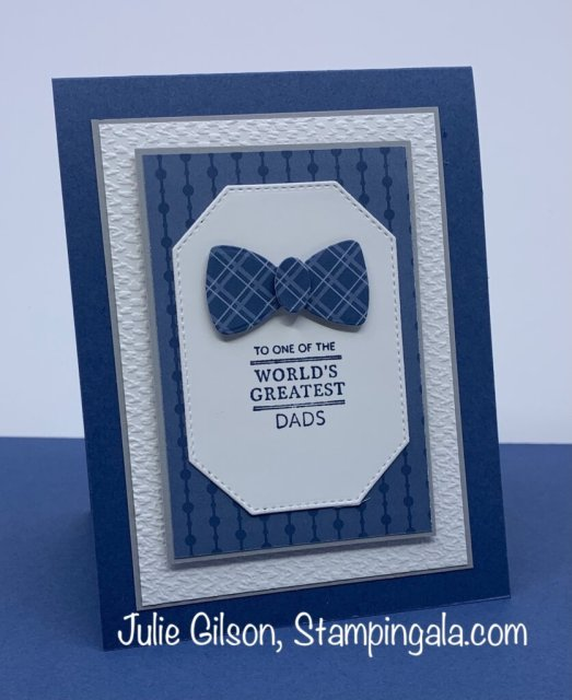 Father's Day Card created with Stampin' Up's Handsomely Suited Bundle for Simple Sunday.  #Stampin' Gala, #Julie Gilson, #Masculine Cards, #Handmade Cards