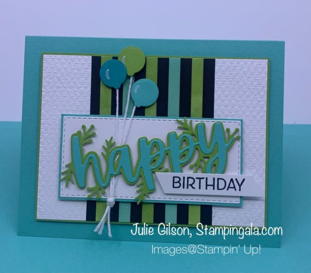 Birthday card created with Stampin' Up's Words of Cheer Bundle. #Stampin' Gala, #Julie Gilson, #Masculine Cards, #Paper Crafts, #Handmade Cards