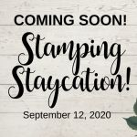 Stamping Staycation - Fall 2020