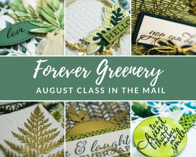 Stampin' Up! 2020 August Class in the Mail, Forever Greenery August Class