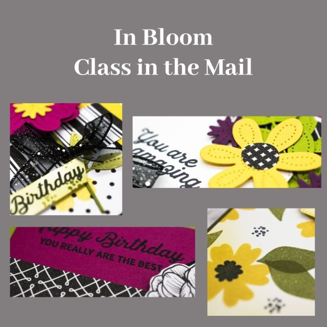 April 2021 Class in the Mail, In Bloom Class in the Mail, Pierced Blooms, Stampin' Up!, SU