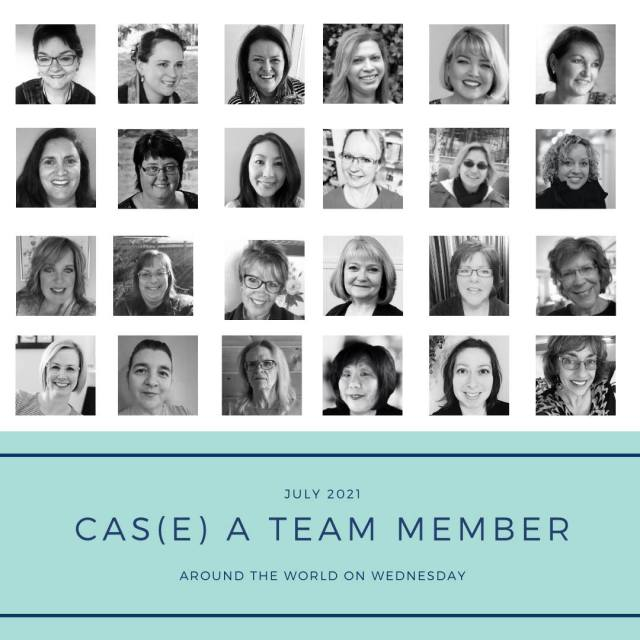 Around the World on Wednesday, AWOW Blog Hop, CASE a Team Member Graphic, July 2021