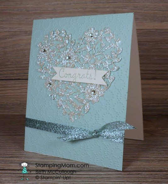StampinUp Bloomin' Heart wedding card designed by demo Beth McCullough. Please see more card and gift ideas at www.StampingMom.com #StampingMom