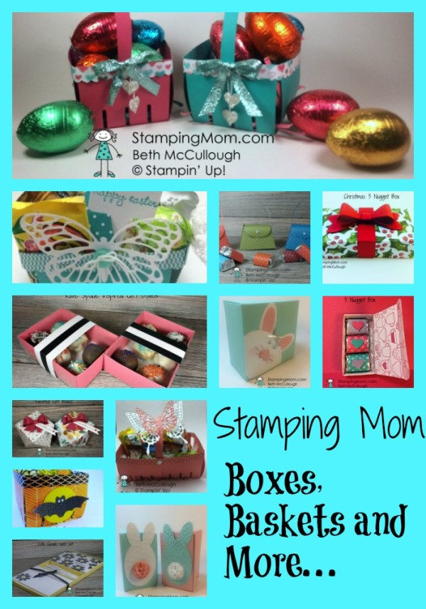 StampinUp boxes, baskets and more designed by demo Beth McCullough. Please see more card and gift ideas at www.StampingMom.com #StampingMom