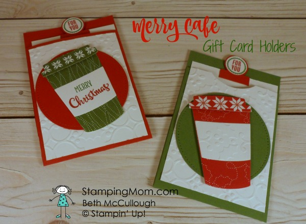 Stampin Up Merry Cafe Gift Card Holders designed by demo Beth McCullough. Please see more card and gift ideas at www.StampingMom.com #StampingMom #cute&simple4u