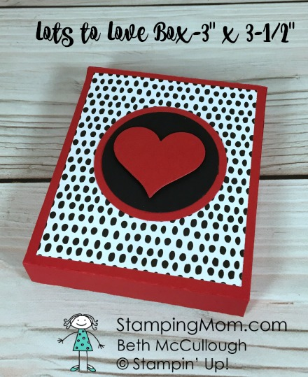 "Stampin Up Valentine Lots to Love - 3"" x 3-1/2"" Box designed by demo Beth McCullough. Please see more card and gift ideas at www.StampingMom.com #StampingMom #cute&simple4u"