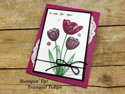 Stampin' Up! Tranquil Tulips in Fab Friday Facebook Live Chat and Demo by Kay Kalthoff with Stamping to Share