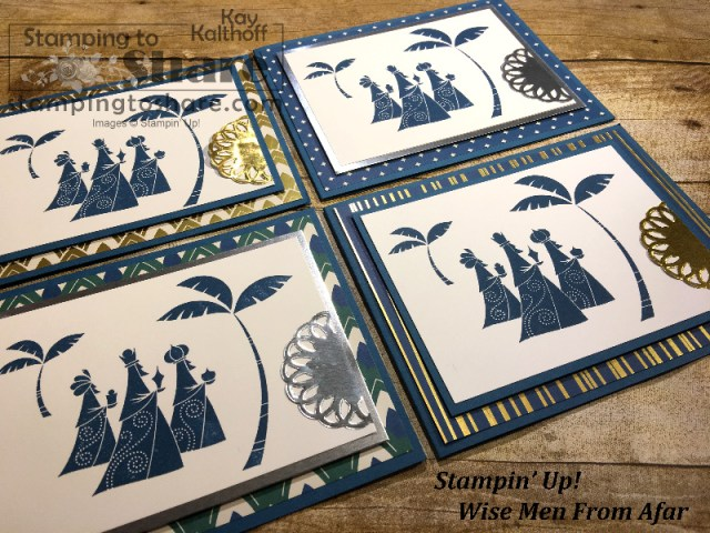 Stampin' Up! Wise Men from Afar with Eastern Palace Specialty Designer Series Paper. Created by Kay Kalthoff with Stamping to Share. Includes How To Video.