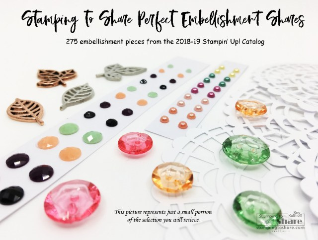 2018-19 Annual Catalog Perfect Embellishment Shares by Kay Kalthoff, Annual Catalog Product Shares for #stampingtoshare