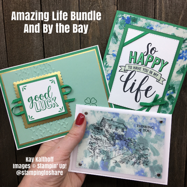 Stampin' Up! Amazing Life Bundle and By the Bay by Kay Kalthoff #stampingtoshare