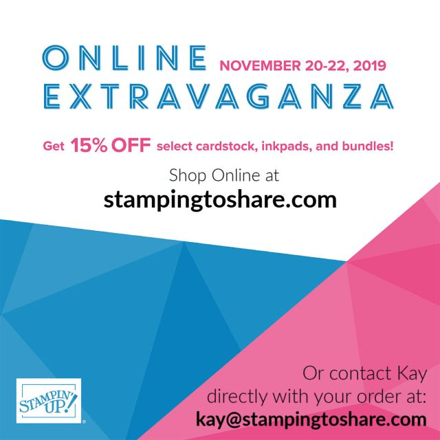 Online Extravaganza SALE at Stampin' Up! begins on Wednesday and Ends on Friday!
