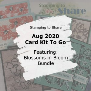 Stampin' Up! Blossoms in Bloom Bundle. Card Kit to Go. Created by Kay Kalthoff with Stamping to Share. Blossoms in Bloom Stamp Set and Many Layered Blossoms Dies.