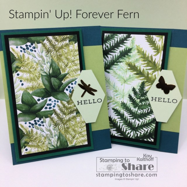 Forever Fern Fun Fold with Outside to Inside Sentiment Closure by Kay Kalthoff with Stamping to Share