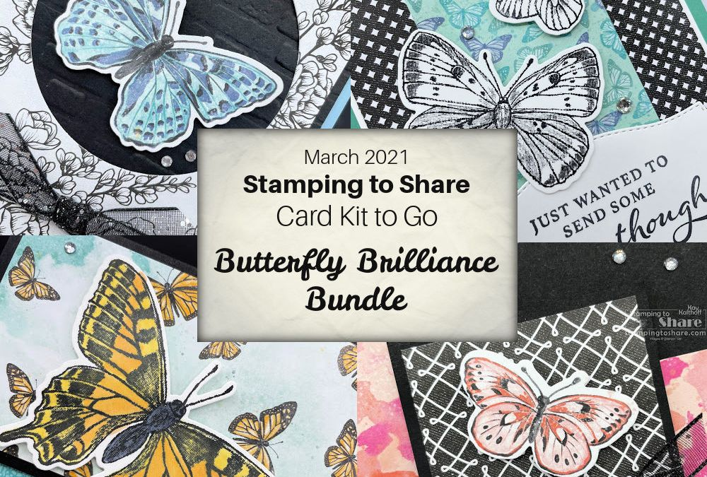 Butterfly Brilliance March 2021 Card Kit to Go