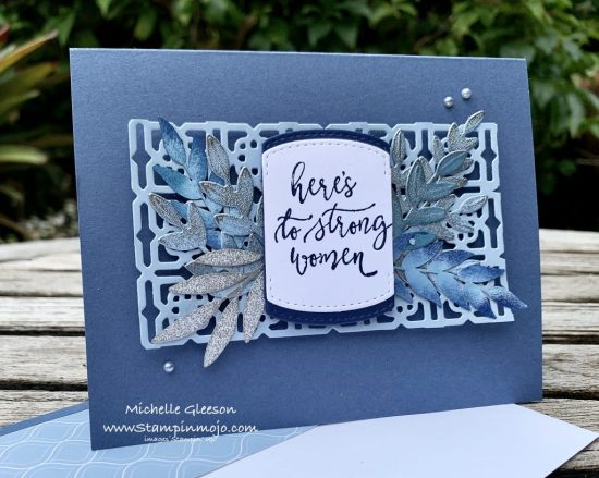 Stampin Up Misty Moonlight Heres to strong women Many Medallions Forever Gold LAser Cut Paper Encouragement card ideas Michelle Gleeson Stampinup SU