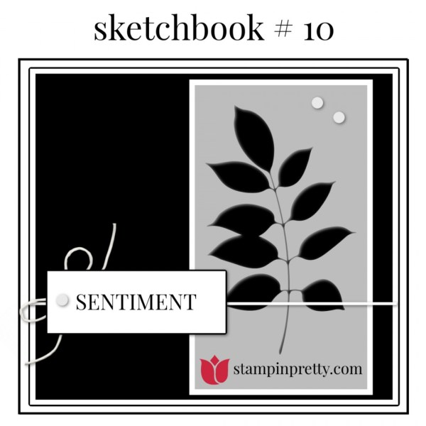 Stampin' Pretty Sketchbook #10 Mary Fish, Stampin' Pretty