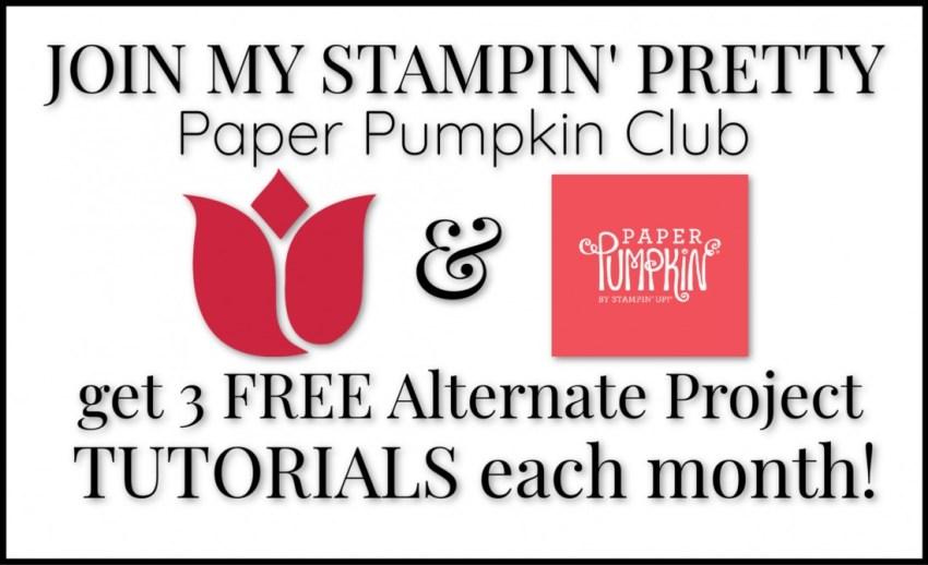 Join My Stampin' Pretty Paper Pumpkin Club
