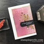 Make a CASE. Create this card using the Lovely You Bundle from Stampin