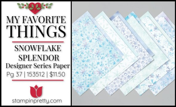 My Favorite Things - Snowflake Splendor DSP from Stampin' UP!