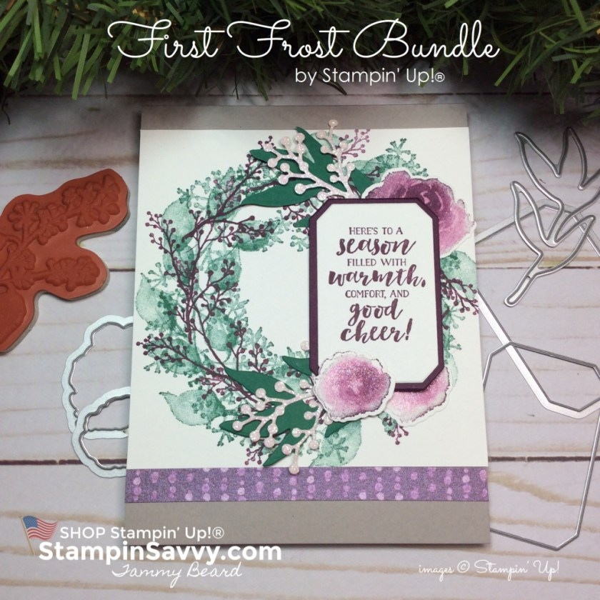 first frost bundle, holiday wreath card, christmas card ideas, stampin up, stampinup, stampin savvy, tammy beard