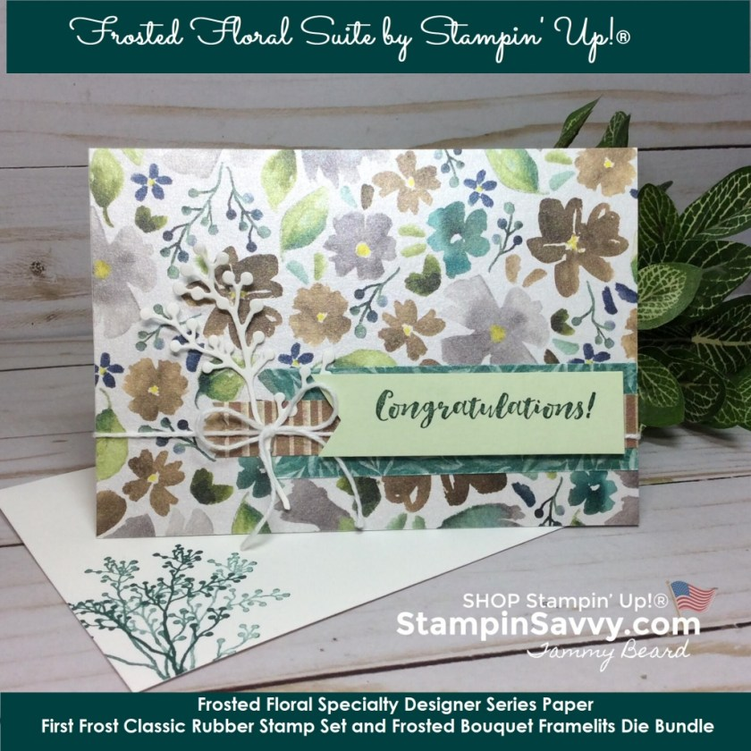 frosted floral dsp, stampin up, card ideas, stampinup, stampin savvy, tammy beard, frosted floral bundle