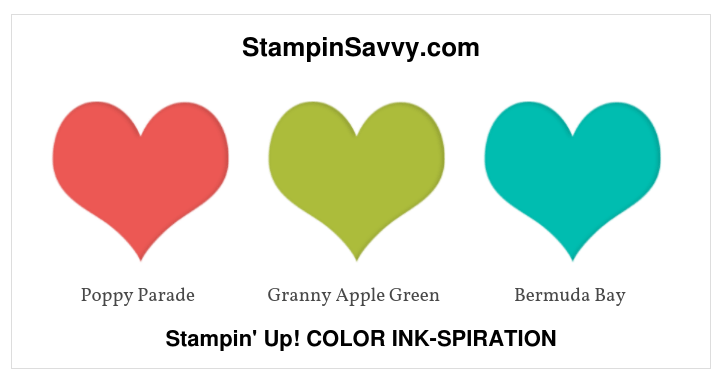 stampin up color ink-spiration, poppy parade, granny apple green, bermuda bay, stampin up color ideas, stampin up, stampin savvy, tammy beard