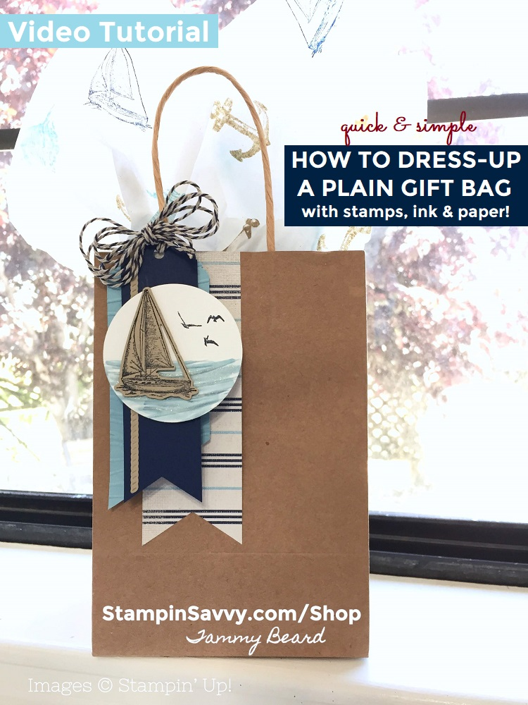 HOW-TO-DRESS-UP-A-PLAIN-GIFT-BAG-SAILING-HOME-DELIGHTFUL-DAY-TAG-TOPPER-PUNCH-STAMPIN-SAVVY-TAMMY-BEARD-STAMPIN-UP-STAMPINUP1