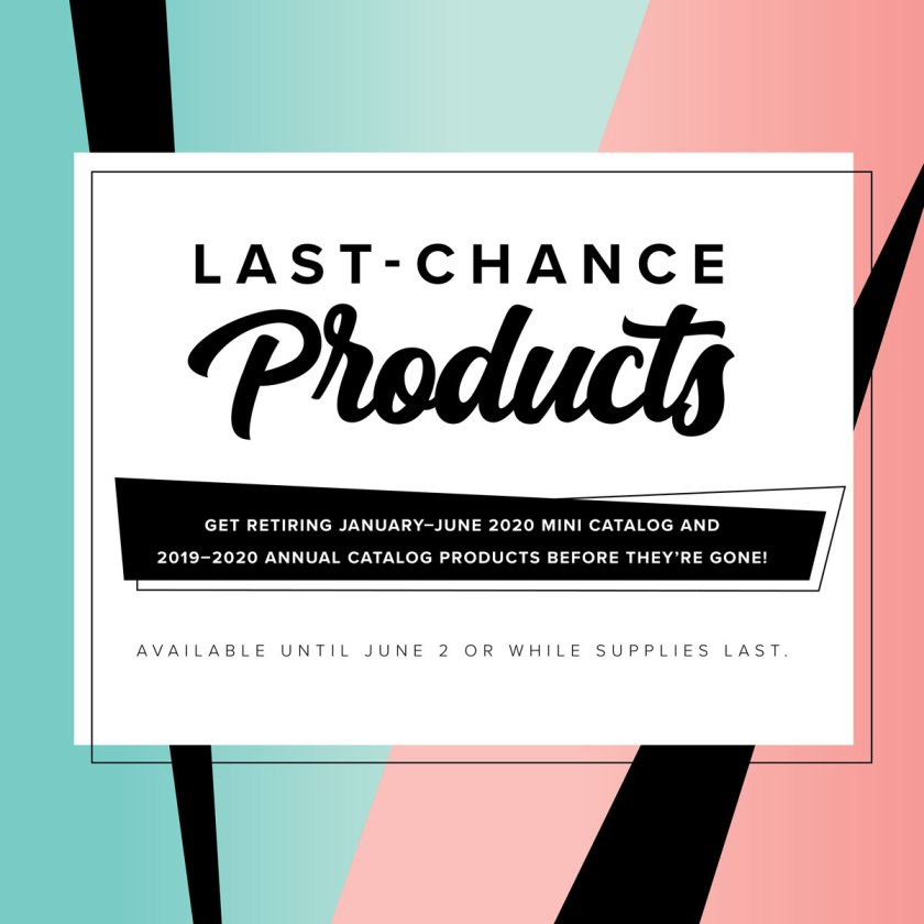 LAST CHANCE 2020 PRODUCTS