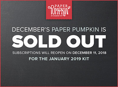 Paper Pumpkin is sold out for December