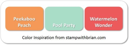 Peekaboo Peach, Pool Party, Watermelon Wonder