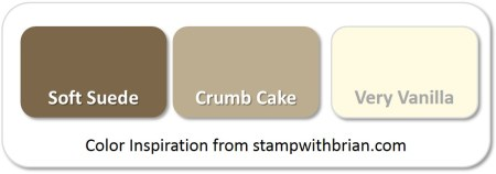 Stampin' Up! Color Inspiration: Soft Suede, Crumb Cake, Very Vanilla