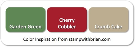Stampin' Up! Color Inspiration: Garden Green, Cherry Cobbler, Crumb Cake