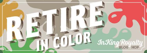 Retire In Color Hop