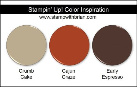 Stampin Up! Color Inspiration: Crumb Cake, Cajun Craze, Early Espresso