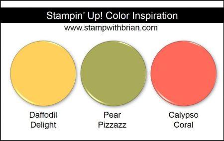 Stampin' Up! Color Inspiration: Daffodil Delight, Pear Pizzazz, Calypso Coral