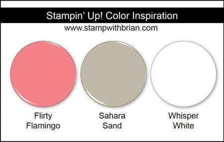 Stampin' Up! Color Inspiration: Flirty Flamingo, Sahara Sand, Whisper White