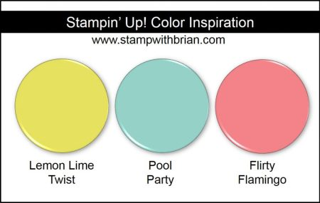 Stampin' Up! Color Inspiration: Lemon Lime Twist, Pool Party, Flirty Flamingo