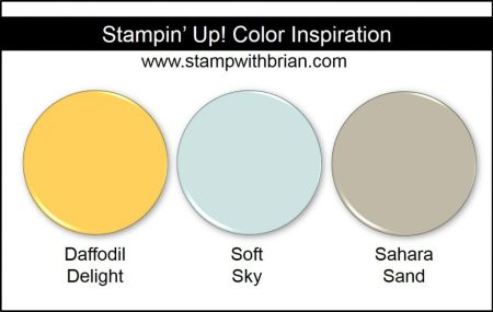 Stampin' Up! Color Inspiration: Daffodil Delight, Soft Sky, Sahara Sand
