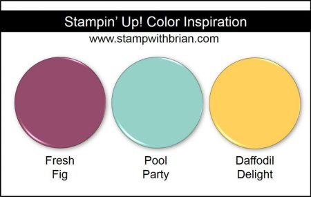 Stampin' Up! Color Inspiration: Fresh Fig, Pool Party, Daffodil Delight