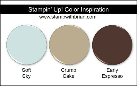 Stampin' Up! Color Inspiration: Soft Sky, Crumb Cake, Early Espresso