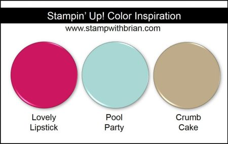 Stampin' Up! Color Inspiration: Lovely Lipstick, Pool Party, Crumb Cake