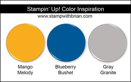 Stampin' Up! Color Inspiration: Mango Melody, Blueberry Bushel, Gray Granite