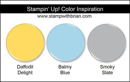 Stampin' Up! Color Inspiration: Daffodil Delight, Balmy Blue, Smoky Slate