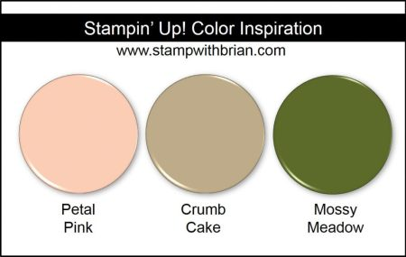 Stampin' Up! Color Inspiration: Petal Pink, Crumb Cake, Mossy Meadow