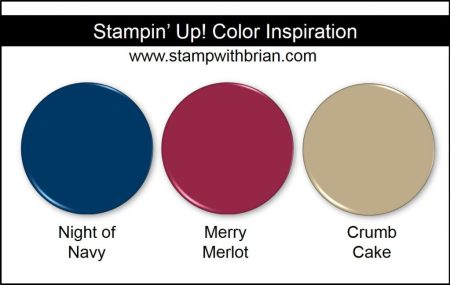 Stampin' Up! Color Inspiration: Night of Navy, Merry Merlot, Crumb Cake