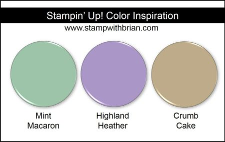 Stampin' Up! Color Inspiration: Mint Macaron, Highland Heather, Crumb Cake